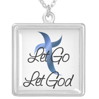 Christian Let Go Let God  Necklace