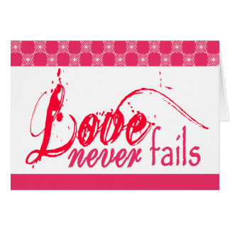 Christian Love Never Fails Card