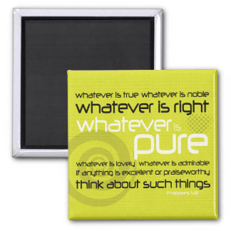 Christian magnet: Whatever is Pure Square Magnet