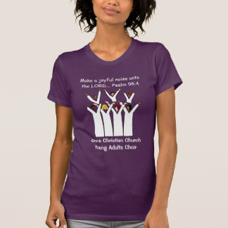Christian Make A Joyful Noise Choir T-Shirt