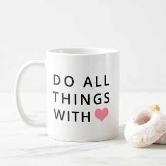 Christian Mugs | All Things With Love