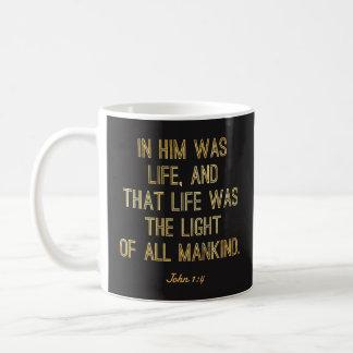 """Christian Mugs - """"In Him Was Life"""" John 1:4 Bible"""