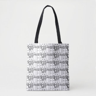 Christian MY LIFE IS IN HIS HANDS Tote Bag
