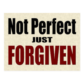 """Christian """"Not Perfect Just FORGIVEN"""" Postcard"""