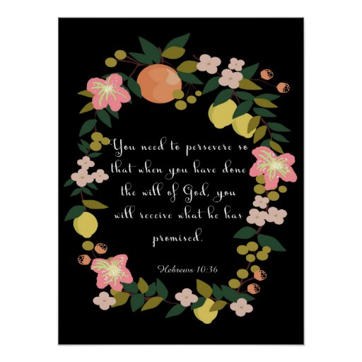 Christian Quote Art - Hebrews 10:36 Print