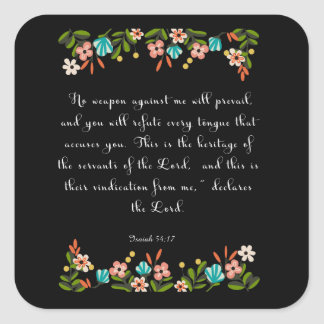 Christian Quote Art - Isaiah 54:17 Square Sticker