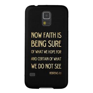 Christian Scriptural Bible Verse - Hebrew 11 :1 Galaxy S5 Cases