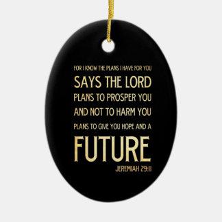 Christian Scriptural Bible Verse - Jeremiah 29:11 Ceramic Oval Decoration