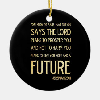 Christian Scriptural Bible Verse - Jeremiah 29:11 Round Ceramic Decoration
