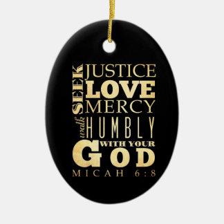 Christian Scriptural Bible Verse - Micah 6:8 Ceramic Oval Decoration