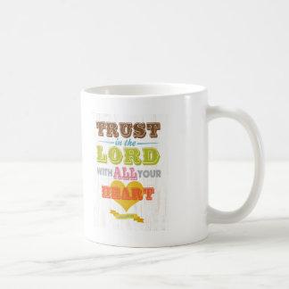 Christian Scriptural Bible Verse - Proverbs 3:5 Coffee Mug