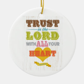 Christian Scriptural Bible Verse - Proverbs 3:5 Round Ceramic Decoration