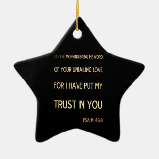 Christian Scriptural Bible Verse - Psalm 143:8 Christmas Tree Ornaments