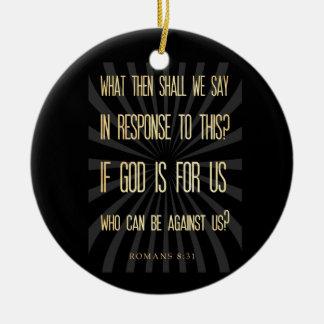 Christian Scriptural Bible Verse - Romans 8:31 Round Ceramic Decoration