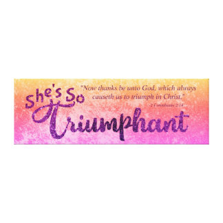 Christian She's So Triumphant with Scripture Canvas Print