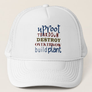 Christian Spiritual Warfare UPROOT & TEAR DOWN Trucker Hat