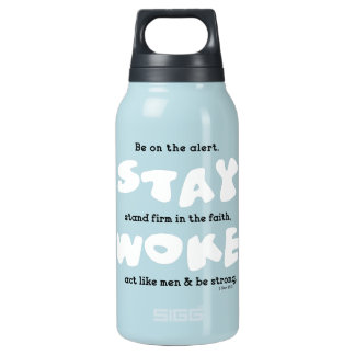 Christian Stay Woke Be Alert Insulated Water Bottle