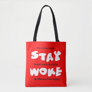 Christian Stay Woke Be Alert Tote Bag