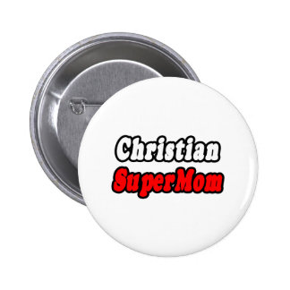 Christian SuperMom Buttons