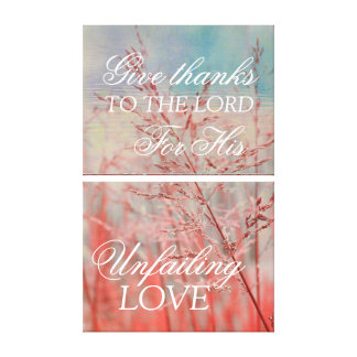 Christian wall canvas, give thanks you the Lord Stretched Canvas Print