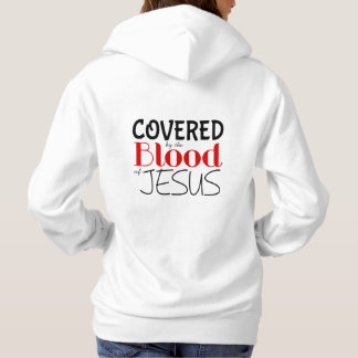 Christian Warfare COVERED BY BLOOD OF JESUS Hoodie