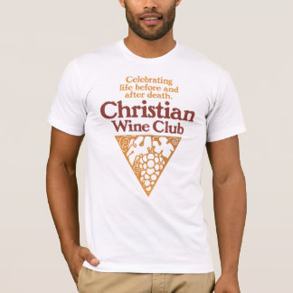 Christian Wine Club T-Shirt
