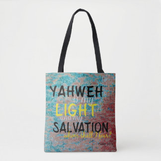 Christian Yahweh is my Light and my Salvation Tote Bag