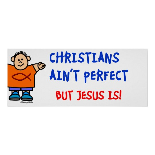 Christians Ain't Perfect Poster
