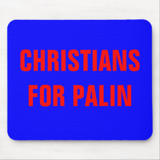 CHRISTIANS FOR PALIN MOUSE PAD