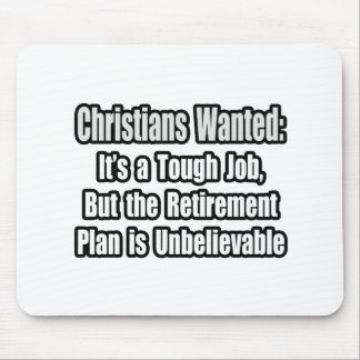 Christians Wanted... Mouse Pads