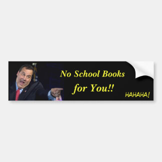 Christie-No School Books Bumper Sticker