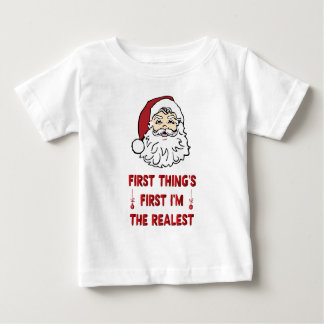 Christma Realest Baby T-Shirt
