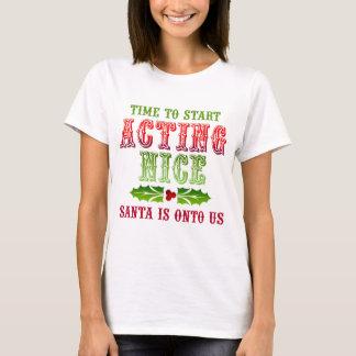 Christmas Act Nice T-Shirt
