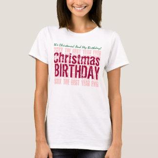 CHRISTMAS BIRTHDAY Custom Year and Sentiment V03 T-Shirt