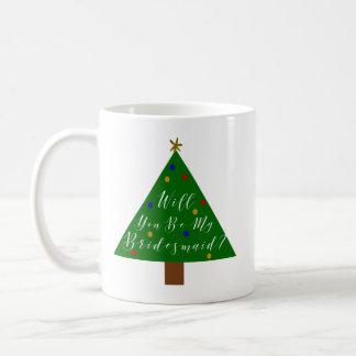Christmas Bridesmaid Proposal Coffee Mug