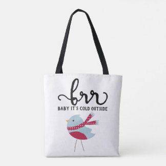 Christmas - Brr Baby It's Cold Outside - Totebag Tote Bag