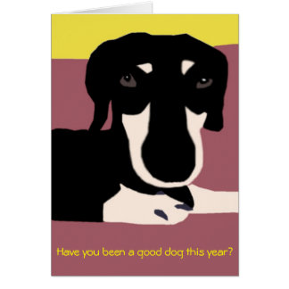Christmas Card - For Good Dogs Only!