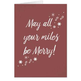 Christmas Card for Runners! Merry Miles 3.0