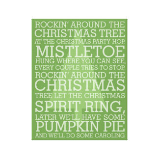 Christmas Carol Lyrics Rocking Around Stretched Canvas Print