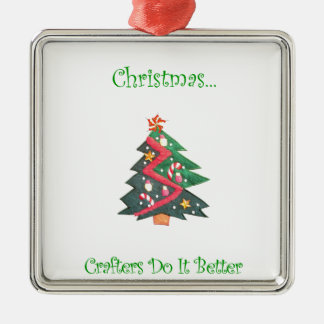 Christmas...Crafters Do It Better Metal Ornament