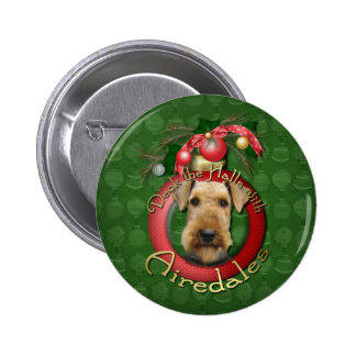 Christmas - Deck the Halls - Airedales Pins