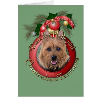 Christmas - Deck the Halls - Australian Terriers Greeting Card