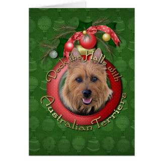 Christmas - Deck the Halls - Australian Terriers Greeting Card