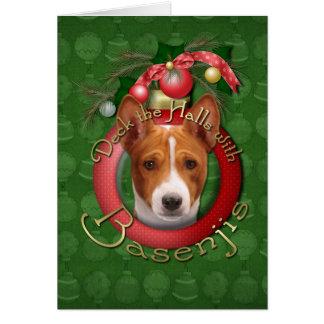 Christmas - Deck the Halls - Basenjis Greeting Cards