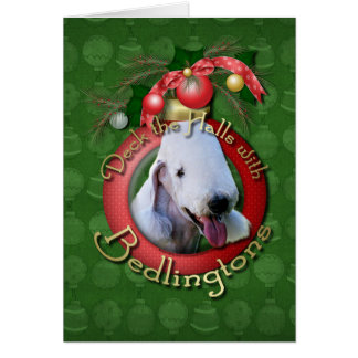 Christmas - Deck the Halls - Bedlingtons Greeting Card