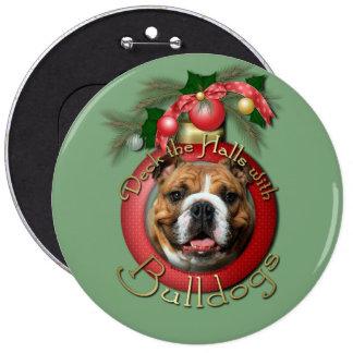 Christmas - Deck the Halls - Bulldogs Pinback Buttons