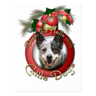 Christmas - Deck the Halls - Cattle Dogs Postcard