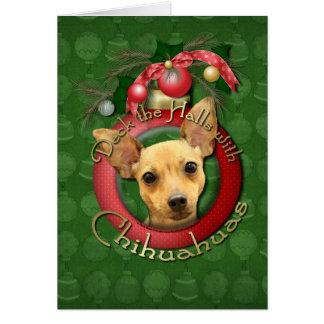 Christmas - Deck the Halls - Chihuahuas - Daisy Greeting Card