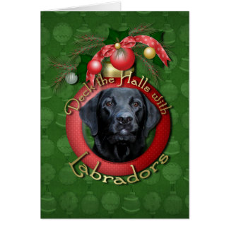 Christmas - Deck the Halls - Labradors - Gage Greeting Card