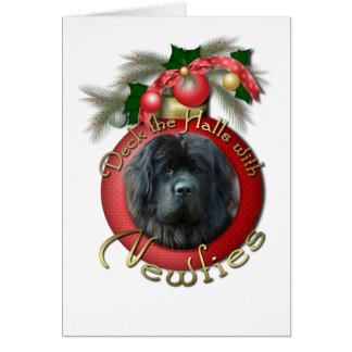 Christmas - Deck the Halls - Newfie Greeting Card